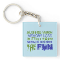 Intracranial Hypertension: Like Being Drunk Keychain