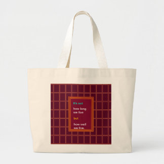 Introspection Wisdom : How well we lived ?? Bags