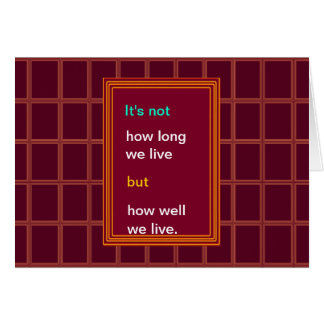 Introspection Wisdom : How well we lived ?? Card
