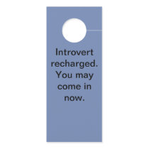 Introvert recharge door hanger