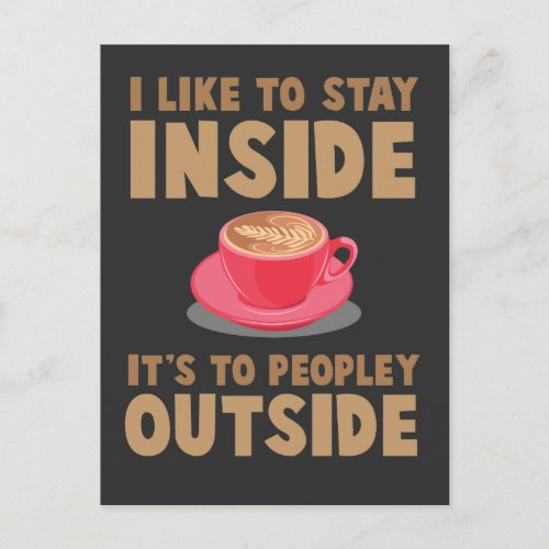 Introverted antisocial Coffee Introvert shy people Postcard