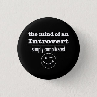 Introverts Are Simply Complicated Pinback Button