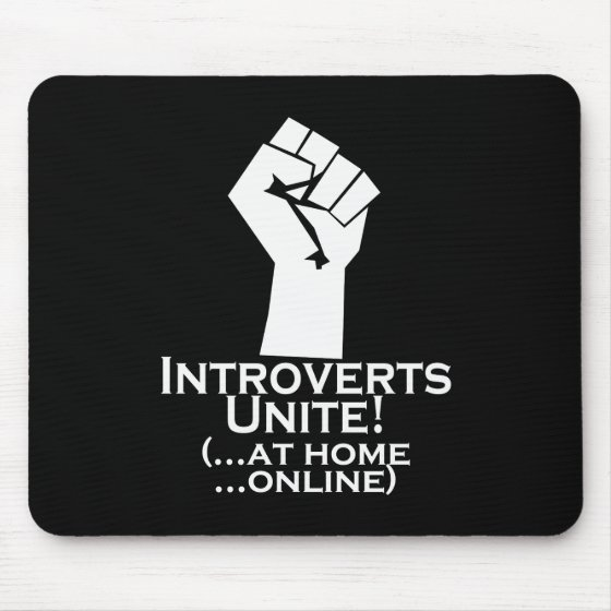 Introverts Unite, At Home, Online, Funny Mouse Pad