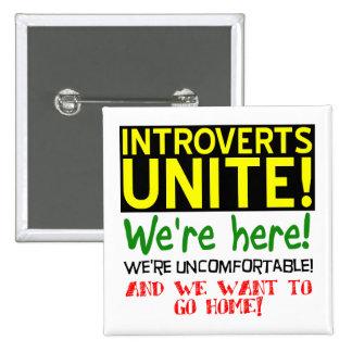 Introverts Unite Funny Button Badge Pin