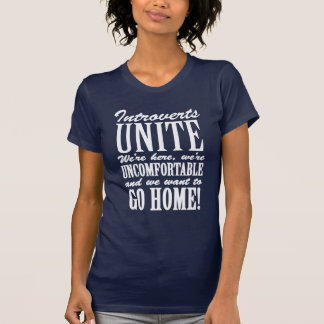 Introverts Unite Funny Typography T-Shirt
