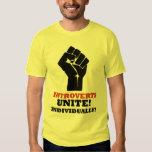 Introverts Unite! Individually! T Shirt