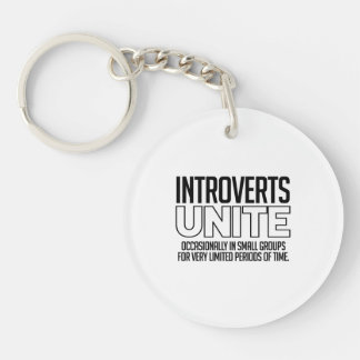 Introverts Unite: Occasionally Double-Sided Round Acrylic Keychain