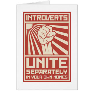 Introverts Unite Separately In Your Own Homes Card