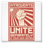 Introverts Unite Separately In Your Own Homes Photo Print