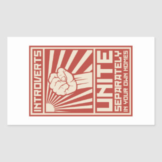 Introverts Unite Separately In Your Own Homes Rectangular Sticker