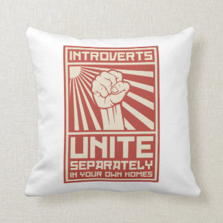 Introverts Unite Separately In Your Own Homes Throw Pillow