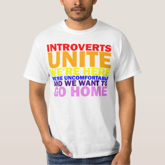 Introverts Unite! Shirt