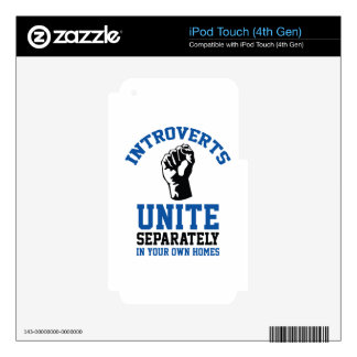 Introverts Unite Skins For iPod Touch 4G