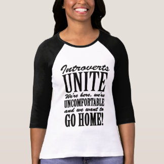Introverts Unite! T-Shirt