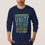 Introverts Unite Tee Shirt