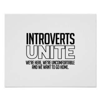 Introverts Unite: We want to go home Poster