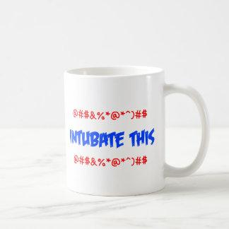 Intubate esto taza