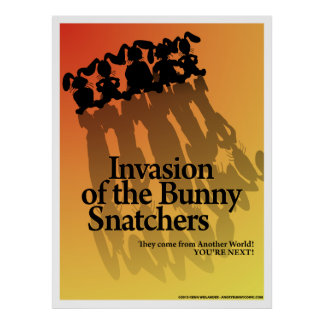 Invasion of the Bunny Snatchers Poster