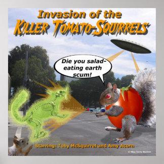 Invasion of the Killer Tomato Squirrels Poster
