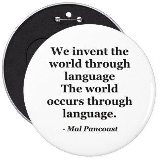 Invent world language Quote 6 Inch Round Button