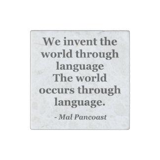 Invent world language Quote Stone Magnet