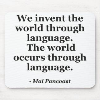 Invent world language Quote Mousepad