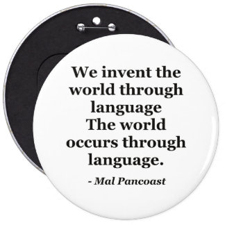 Invente la cita de la lengua de mundo pin redondo de 6 pulgadas