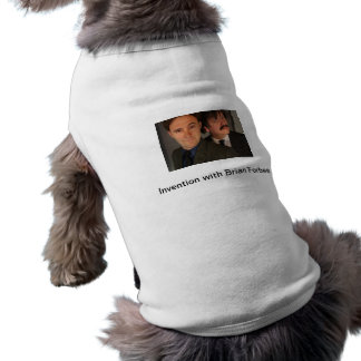 Invention with Brian Forbes Dog T-shirt