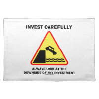 Invest Carefully Always Look At The Downside Any Cloth Placemat
