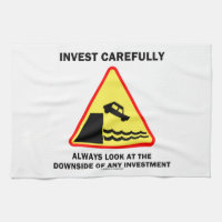 Invest Carefully Always Look At The Downside Any Towel
