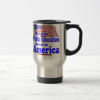 Invest in Public Education 15 Oz Stainless Steel Travel Mug