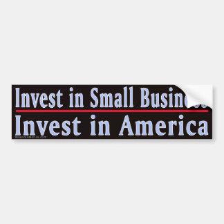 Invest in Small  Business Car Bumper Sticker