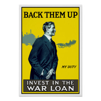 Invest In The War Loan - WWI Poster