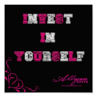 Invest In Yourself Poster