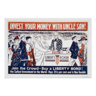 Invest Your Money with Uncle Sam Poster