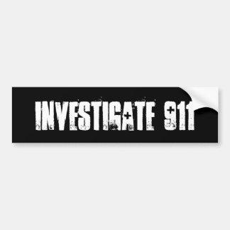 Investigate 911 car bumper sticker
