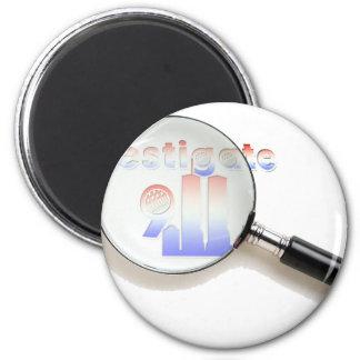 Investigate 9/11 2 inch round magnet