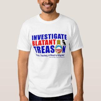 Investigate Blatant Treason T-shirt