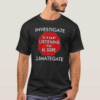 Investigate ClimateGate - Global Warming Hoax T-Shirt