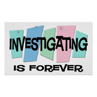 Investigating Is Forever Poster