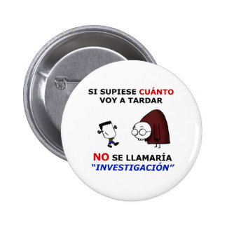 Investigation and estimations 2 inch round button