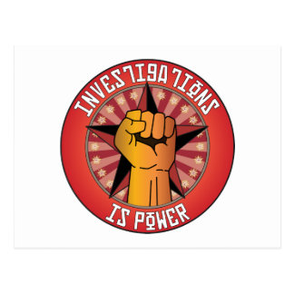 Investigations Is Power Postcard