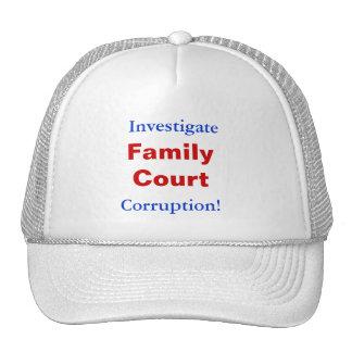 ¡Investigue, FamilyCourt, corrupción! Gorro