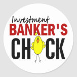 INVESTMENT BANKER'S CHICK ROUND STICKERS