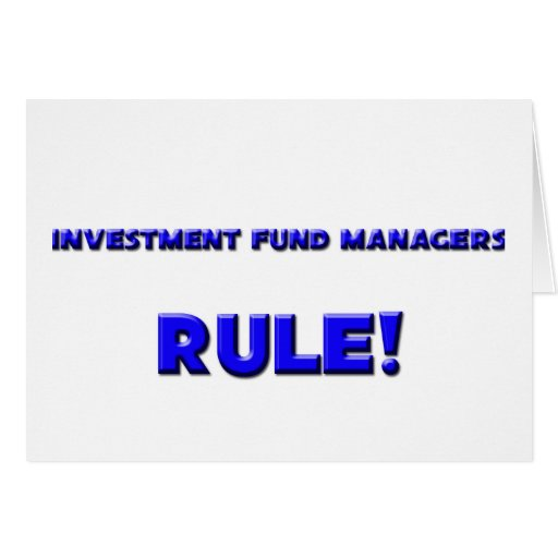 Investment Fund Managers Rule! Greeting Cards