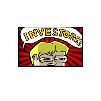 Investors! T-Shirt (Women's) shirt