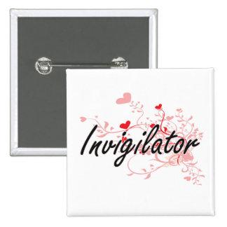 Invigilator Artistic Job Design with Hearts 2 Inch Square Button