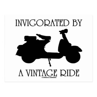 Invigorated By A Vintage Ride (Motor Scooter Fan) Post Cards