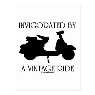 Invigorated By A Vintage Ride (Motor Scooter Fan) Postcards