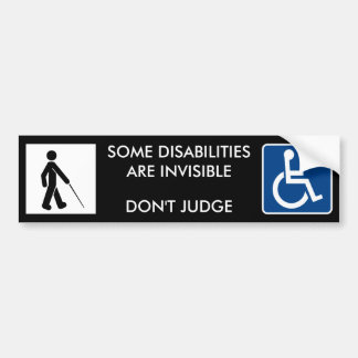 INVISIBLE DISABILITIES - bumper stickers